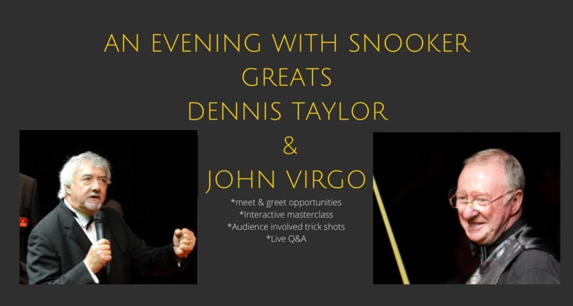 An Evening with Snooker Legends Dennis Taylor and John Virgo