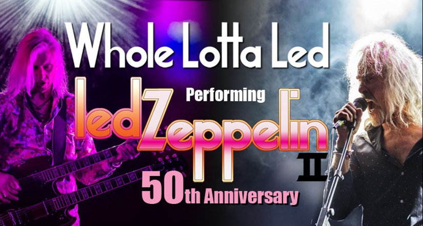 Whole Lotta Led: A World Class Tribute To Led Zeppelin