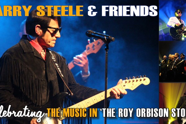 Barry Steele and Friends The Roy Orbison Story 2019