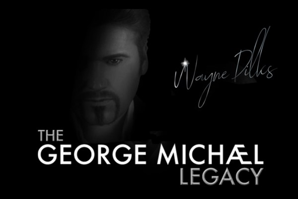 The George Michael Legacy Wayne Dilks