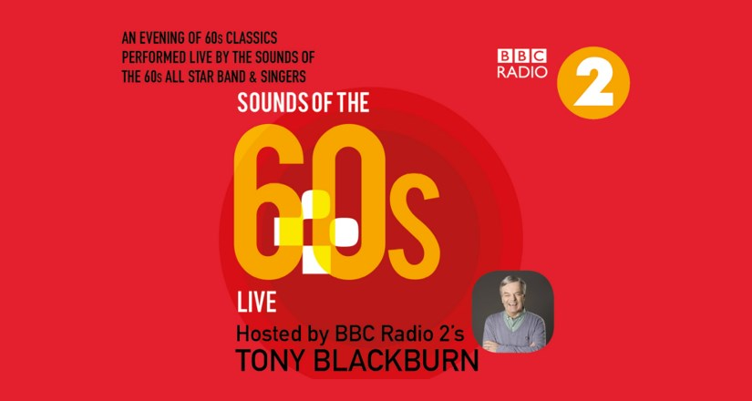 Sounds of the 60s LIVE featuring Tony Blackburn'